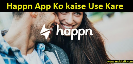 happn App Ko Use Kaise Le