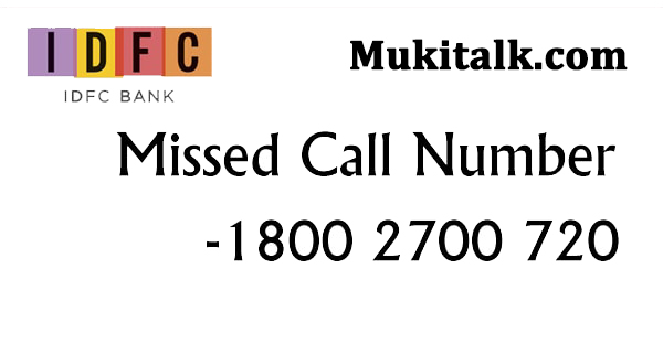 IDFC Bank Toll Free Missed Call Number