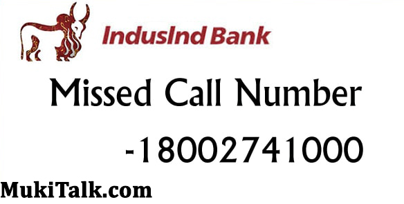Indusind Bank Missed Call Toll Free Number