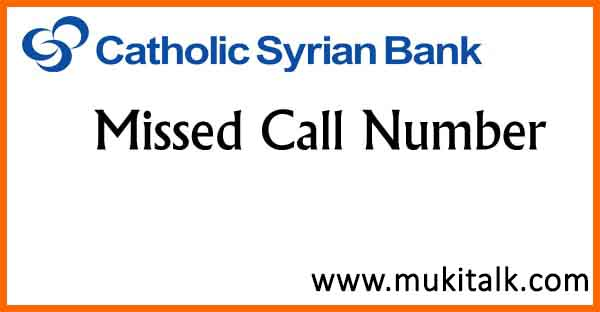 CSB Bank Missed Call Number