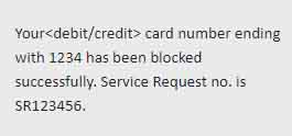Debit Credit has been blocked successfully