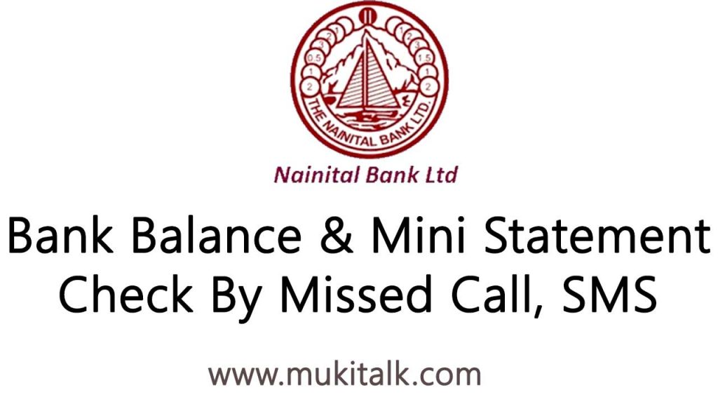 Nainital Bank Balance & Mini Statement