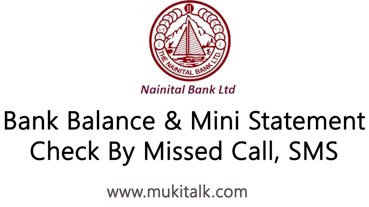 Nainital Bank Balance & Mini Statement