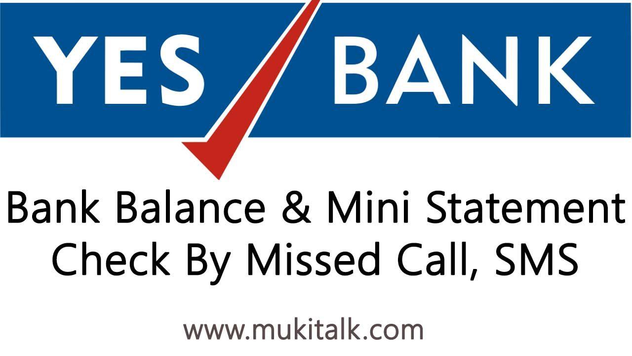 Yes Bank Balance & Mini Statement