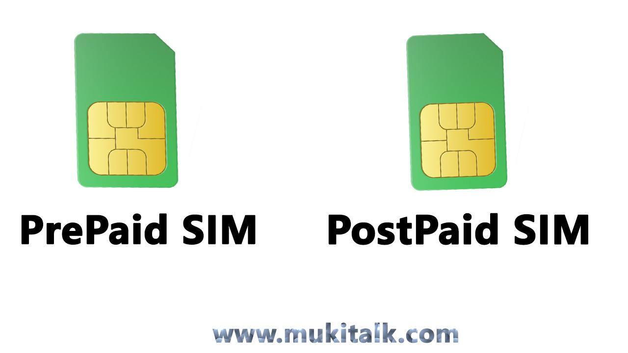 PrePaid SIM Vs PostPaid SIM