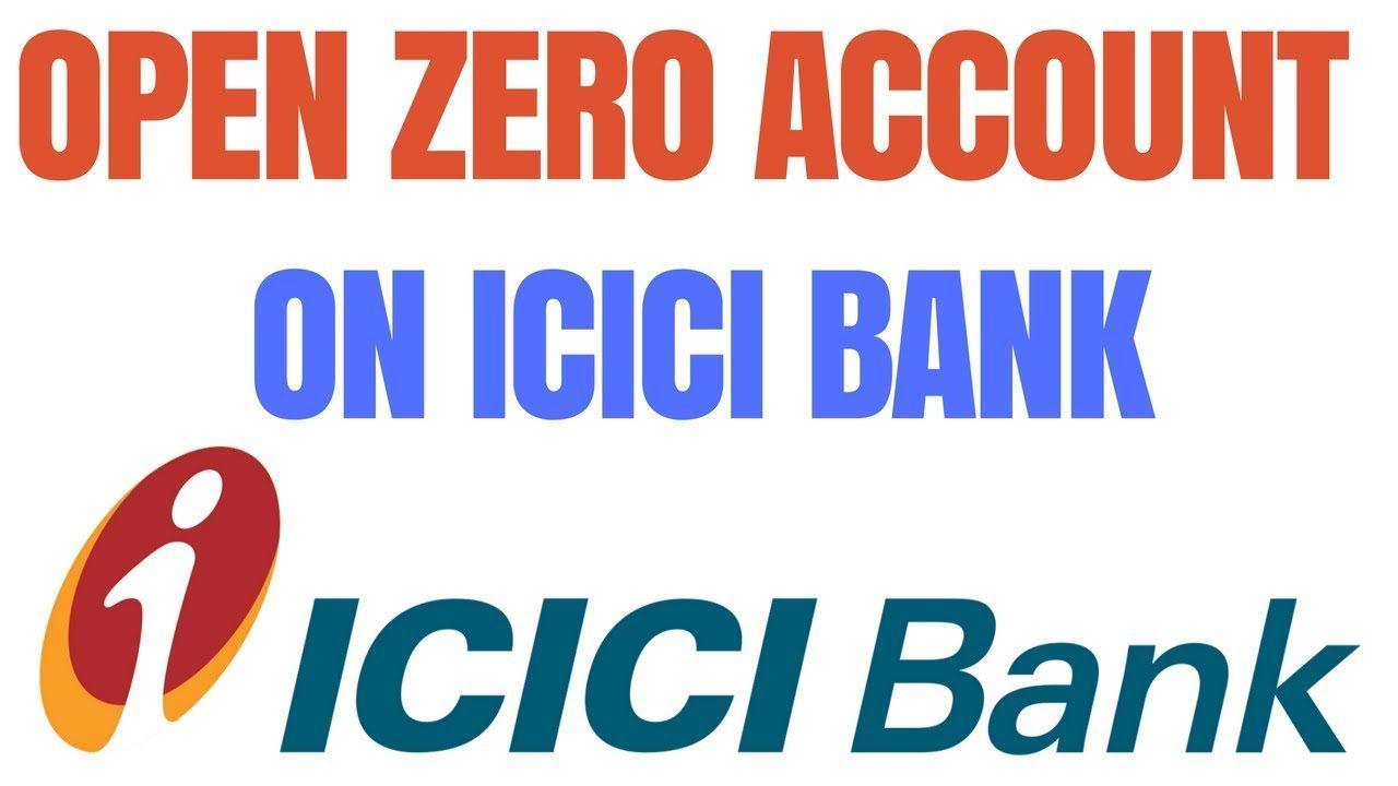 ICICI Bank Zero Balance Account Open